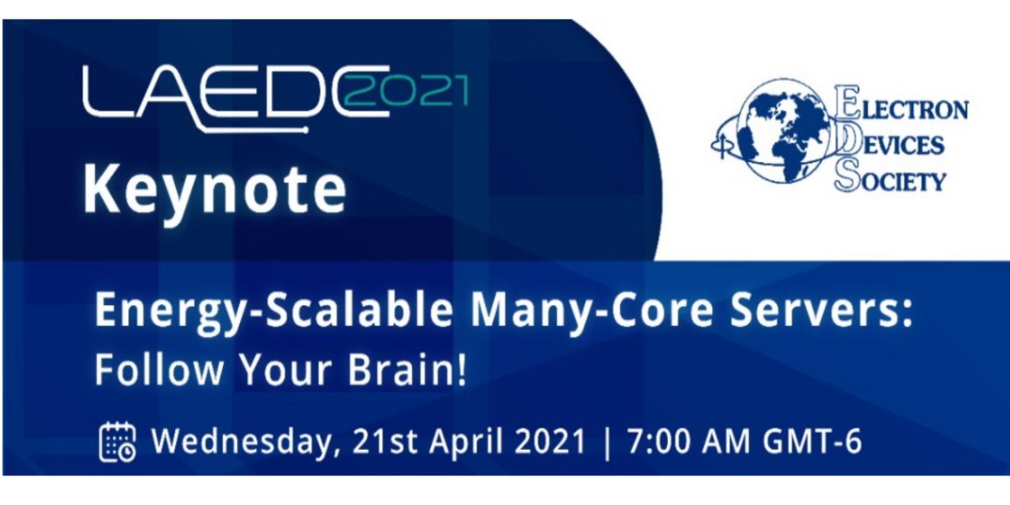 Keynote presentation at 2021 IEEE LAEDC